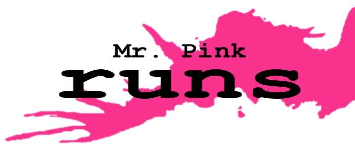 Mr. Pink runs
